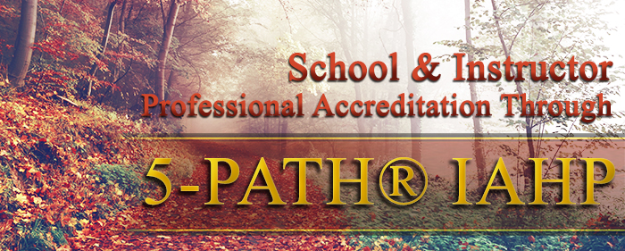 School & Instructor Professional Accreditation Through 5-PATH® IAHP